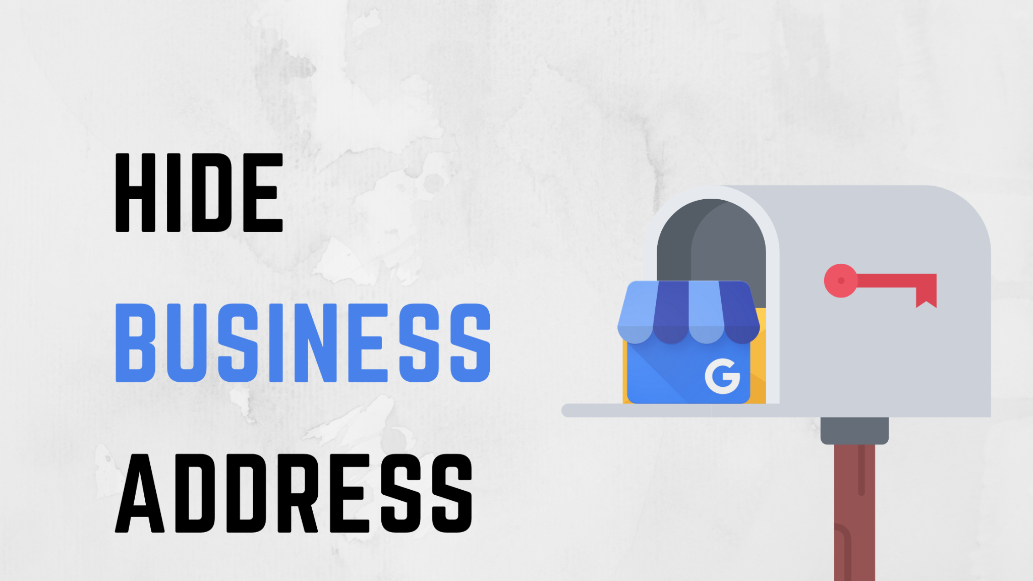 How To Hide Your Address On Google My Business