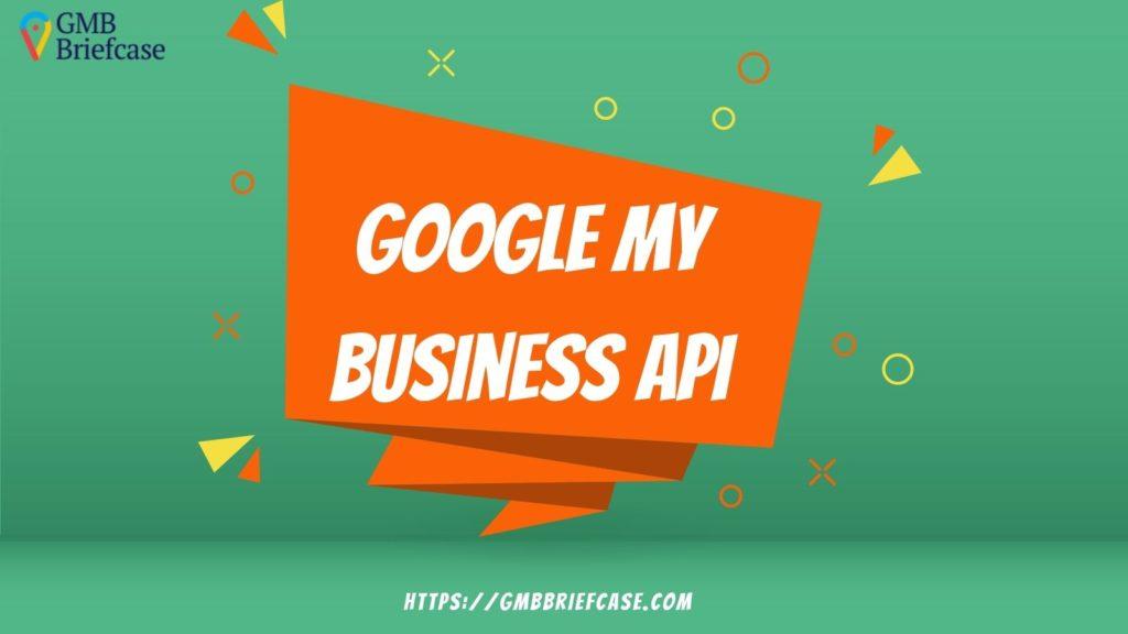 Googly-my-business-api-gmb-api