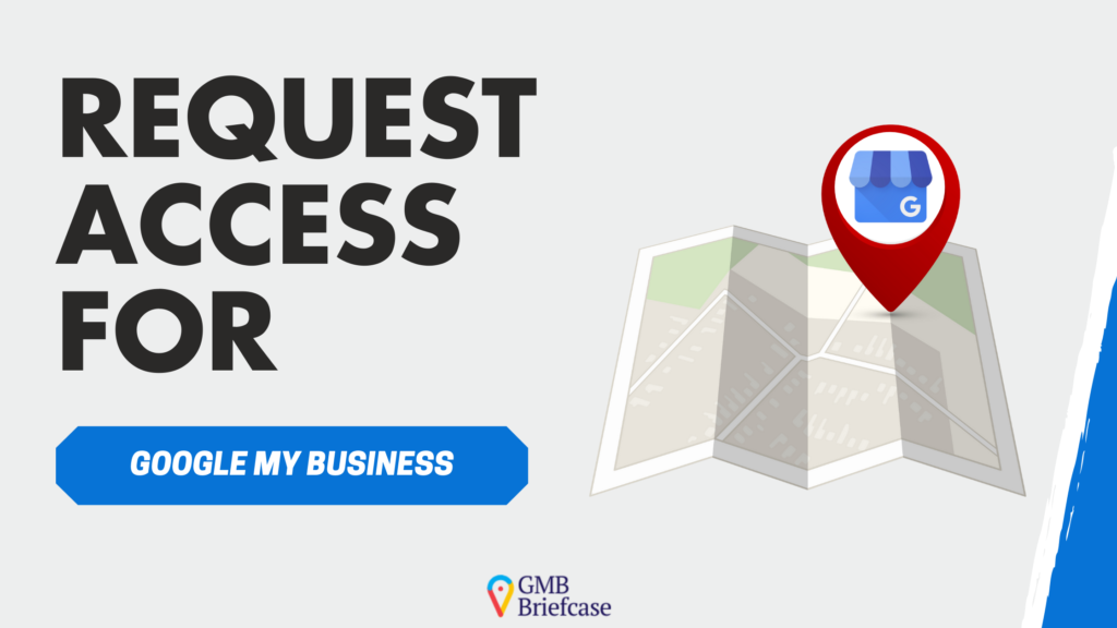 request access for google my business
